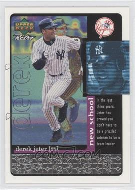 1999 Upper Deck Retro Old School/New School #S30 - Derek Jeter /1000