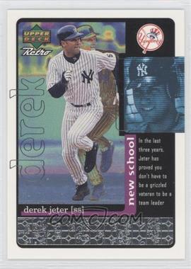 1999 Upper Deck Retro Old School/New School #S530 - Derek Jeter /1000