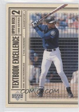 1999 Upper Deck Textbook Excellence #T26 - Alex Rodriguez