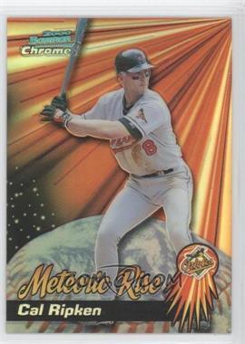 2000 Bowman Chrome [???] #MR7 - Cal Ripken Jr.