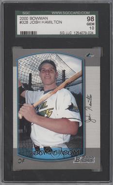 2000 Bowman #328 - Josh Hamilton [SGC98]