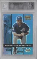 Francisco Rodriguez /2999 [BGS8.5]