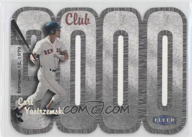2000 Fleer 3000 Club - Multi-Product Insert [Base] #CAYA - Carl Yastrzemski