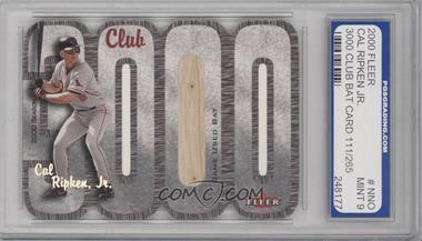 2000 Fleer 3000 Club Multi-Product Insert [Base] Memorabilia #CARI.1 - Cal Ripken Jr. (Bat) /265 [ENCASED]