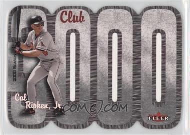 2000 Fleer 3000 Club Multi-Product Insert [Base] #CARI - Cal Ripken Jr.