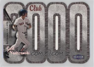 2000 Fleer 3000 Club Multi-Product Insert [Base] #CAYA - Carl Yastrzemski