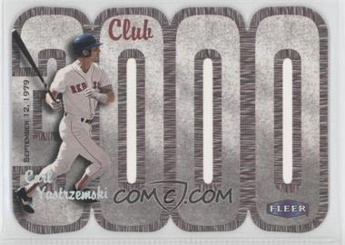 2000 Fleer 3000 Club Multi-Product Insert [Base] #N/A - Carl Yastrzemski