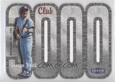 2000 Fleer 3000 Club Multi-Product Insert [Base] #N/A - George Brett