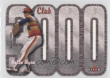 2000 Fleer 3000 Club Multi-Product Insert [Base] #NORY - Nolan Ryan