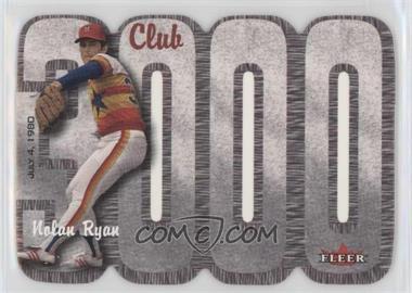 2000 Fleer 3000 Club Multi-Product Insert [Base] #NORY - Nolan Ryan