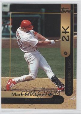 2000 Opening Day 2K - [Base] #OD1 - Mark McGwire
