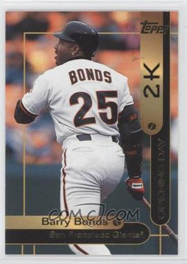 2000 Opening Day 2K #OD2 - Barry Bonds
