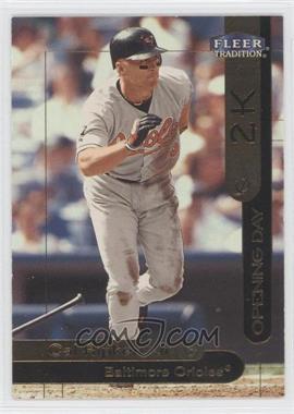 2000 Opening Day 2K #OD9 - Cal Ripken Jr.