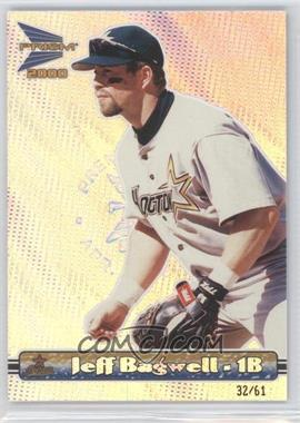 2000 Pacific Prism - [Base] - Premiere Date #62 - Jeff Bagwell /61