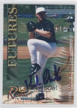 2000 Royal Rookies Authentic Autograph [Autographed] #32 - Marv Rotblatt /4950