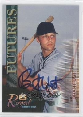 2000 Royal Rookies Authentic Autograph [Autographed] #35 - Brant Ust /4950