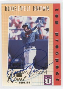 2000 Royal Rookies Elite 8 Promo Autographs [Autographed] #1 - Roosevelt Brown /2000
