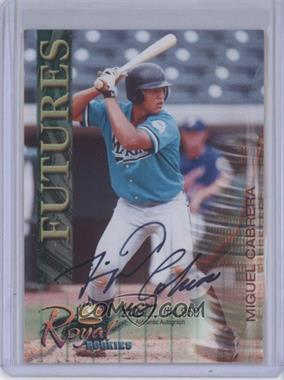2000 Royal Rookies Futures - Authentic Autographs - [Autographed] #6 - Miguel Cabrera /4950