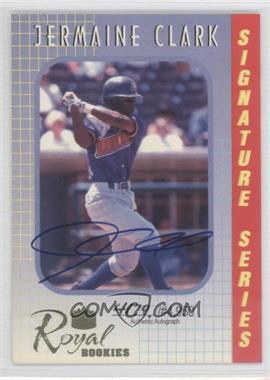 2000 Royal Rookies Signature Series Autographs [Autographed] #12 - Jermaine Clark /4950