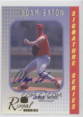 2000 Royal Rookies Signature Series Autographs [Autographed] #24 - Adam Eaton /4950