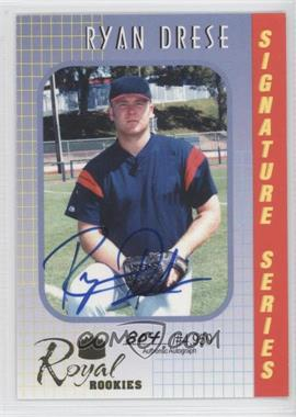 2000 Royal Rookies Signature Series Autographs [Autographed] #39 - Ryan Drese /4950