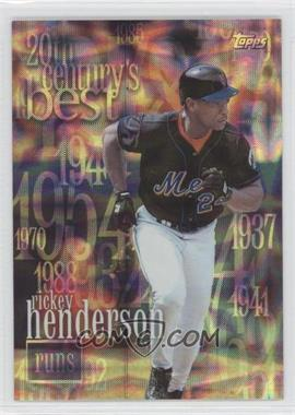 2000 Topps 20th Century's Best #CB6 - Rickey Henderson /2103