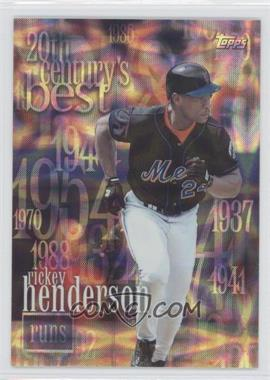 2000 Topps 20th Century's Best #CB6 - Rickey Henderson /2103