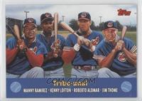 Manny Ramirez, Kenny Lofton, Roberto Alomar, Jim Thome