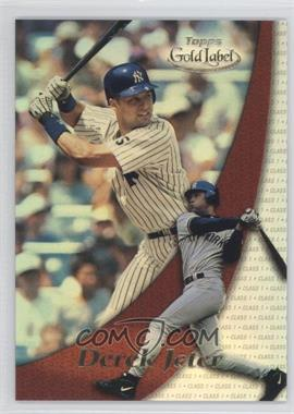 2000 Topps Gold Label [???] Class 1 #22 - Derek Jeter