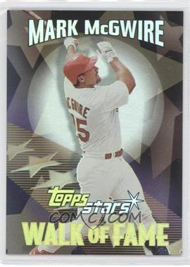 2000 Topps Stars - Walk of Fame #WF3 - Mark McGwire