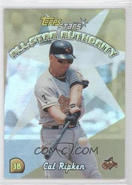 2000 Topps Stars All-Star Authority #4 - Cal Ripken Jr.