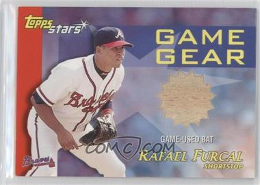 2000 Topps Stars Game Gear Bats #GGB1 - Rafael Furcal