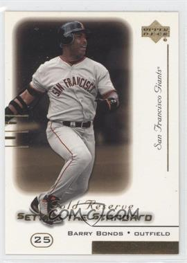 2000 Upper Deck Gold Reserve [???] #S25 - Barry Bonds
