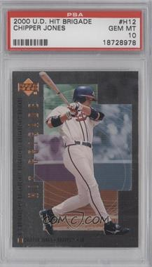 2000 Upper Deck Hit Brigade #H12 - Chipper Jones [PSA 10]