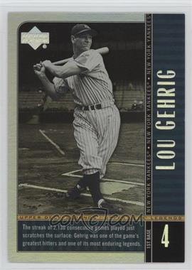 2000 Upper Deck Legends Commemorative Collection #86 - Lou Gehrig /100