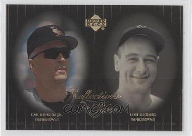 2000 Upper Deck Legends Reflections in Time #R8 - Cal Ripken Jr., Lou Gehrig