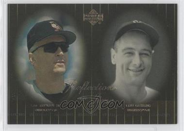 2000 Upper Deck Legends Reflections in Time #R8 - Cal Ripken Jr., Lou Gehrig