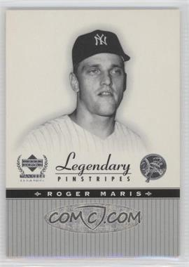 2000 Upper Deck Yankee Legends Legendary Pinstripes #RM-LP - Roger Maris