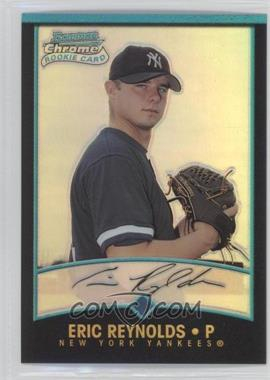 2001 Bowman Chrome #133 - Eric Reynolds