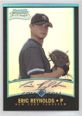 2001 Bowman Chrome #133 - Rookie Refractors - Eric Reynolds