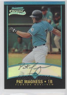 2001 Bowman Chrome #160 - Pat Magness