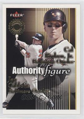2001 Fleer Authority [???] #7AF - Cal Ripken Jr. /1750