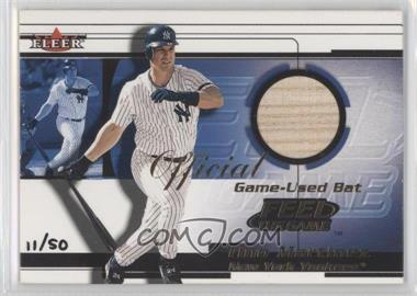 2001 Fleer Feel the Game Bats Multi-Product Insert [Base] #TIMA - Tino Martinez