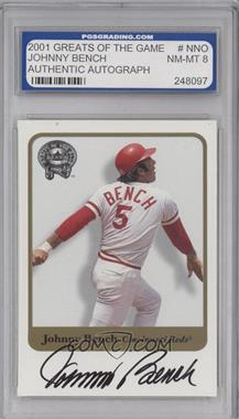 2001 Fleer Greats of the Game - Autographs #JOBE - Johnny Bench [ENCASED]