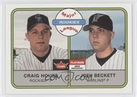 Craig House, Josh Beckett