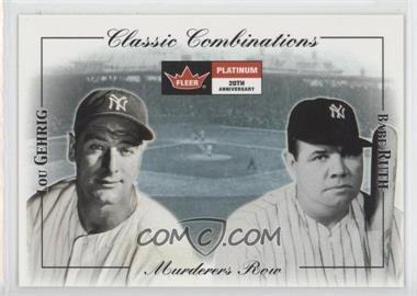 2001 Fleer Platinum - Classic Combinations #3 CC - Lou Gehrig, Babe Ruth /250