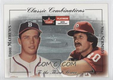 2001 Fleer Platinum Classic Combinations Retail #18 CC - Eddie Mathews, Mike Schmidt