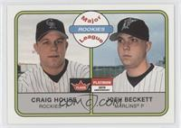 Craig House, Josh Beckett