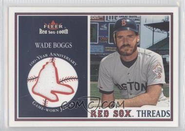 2001 Fleer Red Sox 100th - Threads #N/A - Wade Boggs