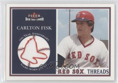 2001 Fleer Red Sox 100th Threads #N/A - Carlton Fisk